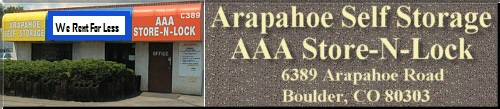 Welcome To Arapahoe Self Storage And Aaa N Lock Located In Beautiful Boulder Colorado It Is Our Desire That Your Experience With Us A Pleasant One